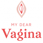 My dear Vagina